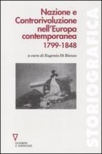 30429 - Di Rienzo, E. cur - Nazione e Controrivoluzione nell'Europa contemporanea 1799-1848