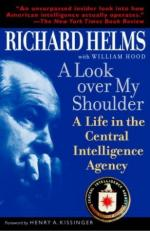 30432 - Helms-Hood, R.-W. - Look over my Shoulder. A Life in the Central Intelligence Agency (A)