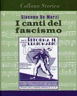 30461 - De Marzi, G. - Canti del fascismo (I)