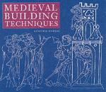 30506 - Binding, G. - Medieval Building Techniques