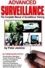 30508 - Jenkins, P. - Advanced Surveillance. The Complete Manual of Surveillance Training