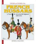 30625 - Jouineau, A. - Officers and Soldiers 07: The French Hussars 2: From the Empire to the Restauration