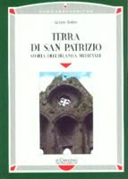 30651 - Iorio, G. - Terra di San Patrizio. Storia dell'Irlanda medievale