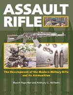 30682 - Popenker-Williams, M.-A.G. - Assault Rifle. The Development of the Modern Military Rifle and its Ammunition