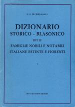 30697 - Crollalanza, G.B. - Dizionario storico-blasonico delle famiglie nobili e notabili italiane (3 volumi)
