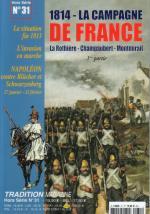 30708 - Tradition, HS - Tradition HS 31: La Campagne de France. La Rothiere - Champaubert