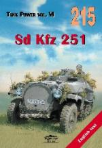 30730 - Ledwoch, J. - No 215 Dd Kfz 251 (Tank Power Vol VI) ENGLISH