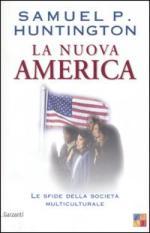30779 - Huntington, S.P. - Nuova America. Le sfide della societa' multiculturale (La)