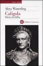 30782 - Winterling, A. - Caligola. Dietro la follia