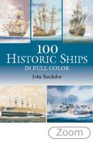 30815 - Batchelor, J. - 100 Historic Ships in Full Color