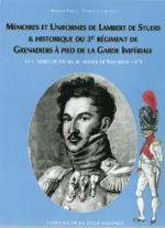 30818 - Pawly-Courcelle, R.-P. - Memoires et uniformes de Lambert de Stuers et historique du 3e Regiment de grenadiers a pied de la Garde Imperiale