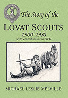 30928 - Melville, M.L. - Story of the Lovat Scouts 1900-1980