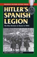 30951 - Kleinfeld-Tambs, G.R.-L. - Hitler's Spanish Legion. The Blue Division in Russia in WWII