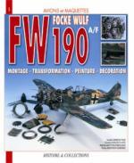 30954 - AAVV,  - Avions et Maquettes 01: Focke Wulf FW 190 A/F