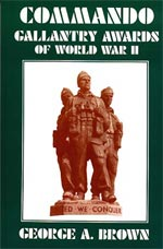 31006 - Brown, G.A. - Commando. Gallantry Awards of World War II