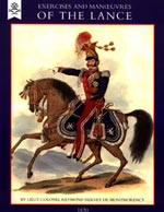 31016 - de Montmorency, R.H. - Exercise and Manoeuvres of the Lance (1820)