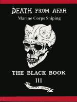 31051 - Chandler-Chandler, R.F.-N.A. - Death from Afar. Marine Corps Sniping Vol 3 The Black Book