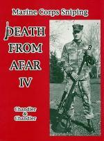 31052 - Chandler-Chandler, R.F.-N.A. - Death from Afar. Marine Corps Sniping Vol 4