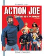 31078 - Le Vexier, E. - Action Joe. L'Histoire du GI Joe Francais - Figurines et Jouets 02