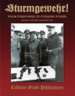 31109 - Handrich, H.D. - Sturmgewehr! From Firepower to Striking Power 2nd Rev. Exp. Edition