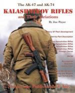 31121 - Poyer, J. - AK-47 and AK-74 Kalashnikov Rifles and their Variations. 4th Edition (The)