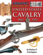 31122 - Farrington, D.P. - Arming and Equipping the United States Cavalry 1865-1902
