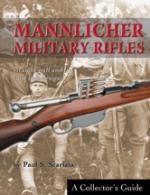 31124 - Scarlata, P.S. - Mannlicher Military Rifles. Straight Pull and Turn Bolt Designs