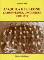 31130 - Volpi, G. - Aquila e il leone. La Honvedseg ungherese 1848-1878 (L')