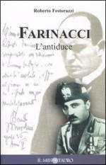 31132 - Festorazzi, R. - Farinacci. L'antiduce