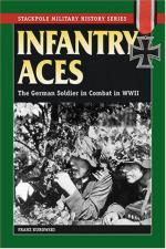 31173 - Kurowski, F. - Infantry Aces. The German Soldier in combat in WWII