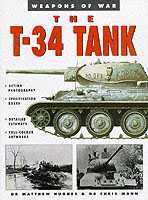 31298 - Hughes-Mann, M.-c. - T-34. Weapons of War (The)