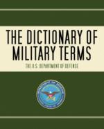 31303 - US Department of the Defense,  - Dictionary of Military Terms (The)