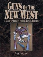 31327 - Chicoine, D. - Guns of the New West. A close up look at modern replica firearms