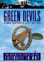31355 - AAVV,  - German War Files: Green Devils 1942-1945. The German Paratrooper Elite DVD