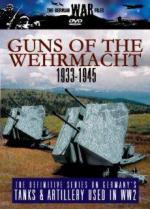 31365 - AAVV,  - German War Files: Guns of the Wehrmacht 1933-1945 DVD