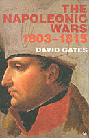 31507 - Gates, D. - Napoleonic Wars 1803-1815 (The)