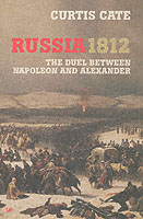 31508 - Cate, C. - Russia 1812. The Duel between Napoleon and Alexander