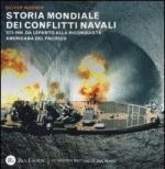 31523 - Warner, O. - Storia mondiale dei conflitti navali. 1571-1944: da Lepanto alla riconquista americana del Pacifico