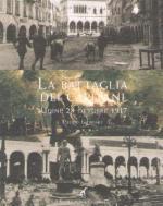 31534 - Gaspari, P. - Battaglia dei Capitani. Udine 28 Ottobre 1917 (Nuova ed.)