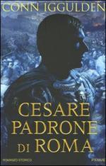 31560 - Iggulden, C. - Cesare Padrone di Roma
