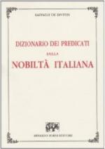 31690 - De Divitiis, R. - Dizionario dei predicati della nobilta' italiana