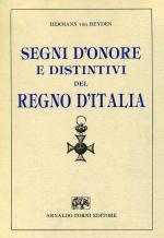 31691 - von Heyden, H. - Segni d'onore e distintivi del Regno d'Italia