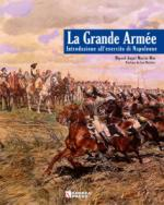 31695 - Mas, M.A.M. - Grande Armee. Introduction to Napoleon's Army