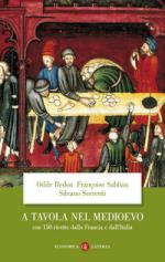 31723 - Redon-Sabban-Serventi, O.-F.-S. - A tavola nel medioevo. Con 150 ricette dalla Francia e dall'Italia