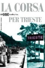 31736 - Cox, G. - Corsa per Trieste (La)