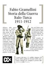 31771 - Gramellini, F. - Storia della Guerra Italo-Turca 1911-1912