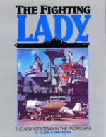 31808 - Reynolds, C.G. - Fighting Lady. The New Yorktown in the Pacific War (The)