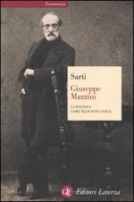 31813 - Sarti, R. - Giuseppe Mazzini. La politica come religione civile