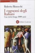 31867 - Bizzocchi, R. - Cognomi degli Italiani. Una storia lunga 1000 anni (I)