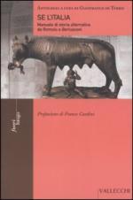 31868 - De Turris, G. cur - Se l'Italia. Manuale di Storia alternativa da Romolo a Berlusconi